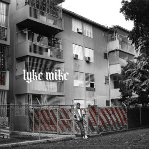 "Copertina di ""LYKE MYKE"". Credit: ShaggyArtz, One World Music, Warner Music Group & Warner Music Latina."